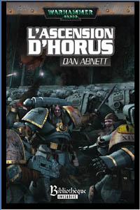 Warhammer 40 000 : L'Hérésie d'Horus : Série Héresie d'Horus: L'ascension d'Horus #1 [2006]