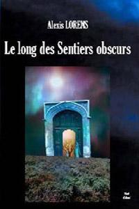 Le long des sentiers obscurs [2006]