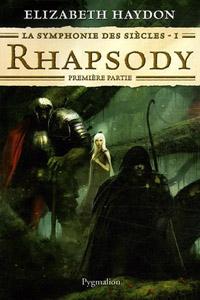 Rhapsody : deuxième partie