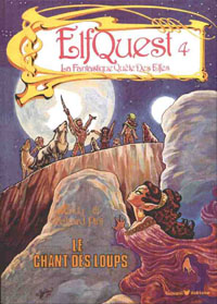 Elfquest / Le Pays des Elfes : Le Chant des Loups #4 [1986]