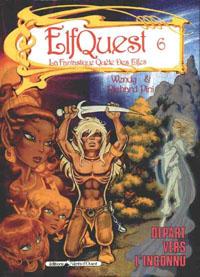 Elfquest / Le Pays des Elfes : Départ vers l'inconnu #6 [1987]