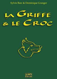 La Griffe & le Croc [2005]