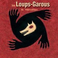 Les Loups-Garous de Thiercelieux [2001]