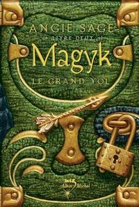 Magyk: le Grand Vol [#2 - 2006]