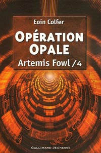 Artemis Fowl : Opération opale [#4 - 2006]