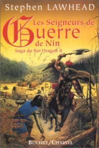 La Saga du Roi Dragon : Les Seigneurs de Guerre de Nin #2 [1999]