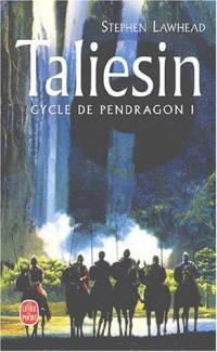 Légendes arthuriennes : Cycle de Pendragon : Taliesin [#1 - 2002]