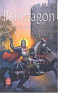 Légendes arthuriennes : Cycle de Pendragon : Pendragon #4 [2002]