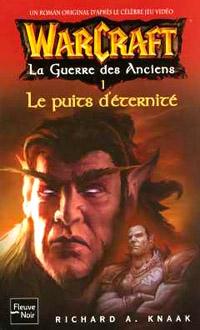 Warcraft : La Guerre des Anciens : Le Puits d'Eternité #1 [2005]