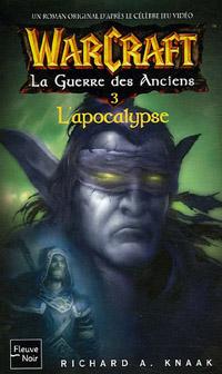 Warcraft : La Guerre des Anciens : L'Apocalypse [#3 - 2006]