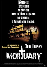 La Couleur tombée du ciel : Tobe Hooper's Mortuary [2006]