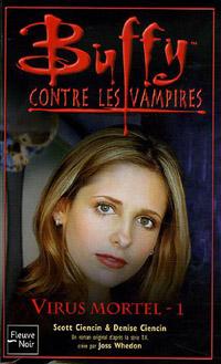 Buffy contre les vampires : Virus mortel : Tome 1 #47 [2006]