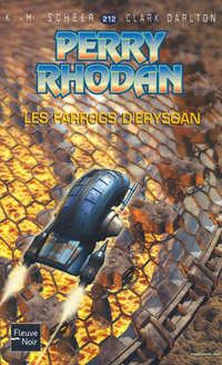 Perry Rhodan : Les Farrogs d'Erysgan [#212 - 2006]