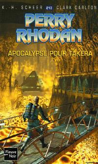 Perry Rhodan : Apocalypse pour Takéra [#213 - 2006]