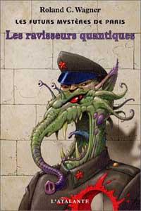Les Futurs mystères de Paris : Les ravisseurs quantiques [#2 - 2002]