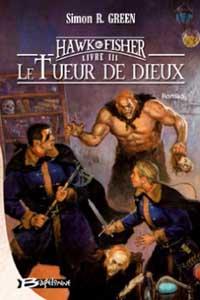 Hawk & Fisher : Le tueur de dieux #3 [2005]
