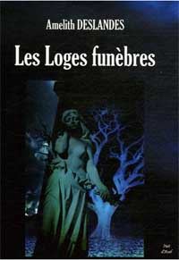 Les loges funèbres [2006]
