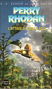 Perry Rhodan : L'attaque des clans #215 [2006]