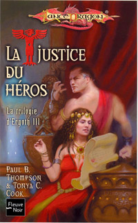 Dragonlance : La trilogie de l'Ergoth : La justice du héros #3 [2006]