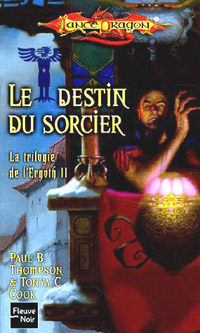 Dragonlance : La trilogie de l'Ergoth : Le destin de sorcier #2 [2005]