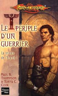 Dragonlance : La trilogie de l'Ergoth : Le périple d'un guerrier #1 [2005]