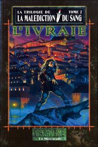 Monde des Ténèbres : Vampire : La Mascarade, La malédiction du sang - L'ivraie #2 [2005]