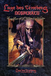 Monde des Ténèbres : Vampire : L'Âge des Ténèbres, Le cycle des Clans - Nosfératu #1 [2005]