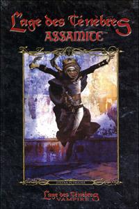 Monde des Ténèbres 1ère version : Vampire : L'Âge des Ténèbres, Le cycle des Clans - Assamite [#2 - 2005]