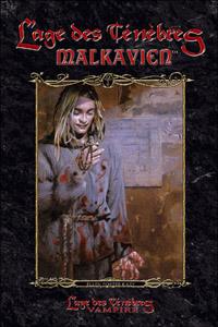 Monde des Ténèbres : Vampire : L'Âge des Ténèbres, Le cycle des Clans - Malkavien #7 [2005]