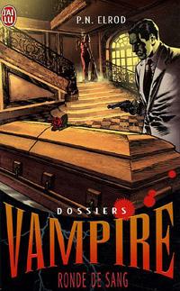 Dossiers Vampire : Ronde de sang [#3 - 2006]