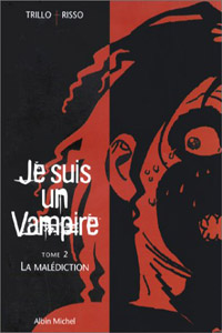 Je suis un vampire : La malédiction [#2 - 2000]