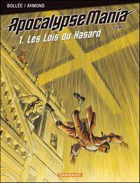 Apocalypse Mania, Cycle 2 : Les Lois du Hasard [#1 - 2006]