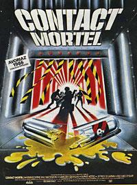 Contact Mortel [1985]