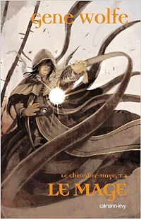 Le Chevalier-mage : Le Mage [#2 - 2006]
