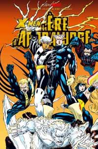 X-Men : Best of Marvel : L'Ere d'Apocalypse, Tome 2 [2006]