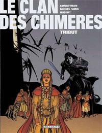 Le Clan des Chimères : Tribut [#1 - 2001]