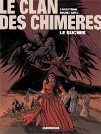 Le Clan des Chimères : Bûcher [#2 - 2002]