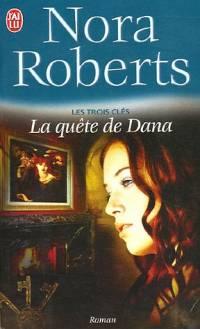 Les Trois Clés : La Quête de Dana #2 [2005]