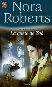 Les Trois Clés : La Quête de Zoé #3 [2006]
