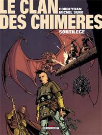 Le Clan des Chimères : Sortilège #4 [2004]