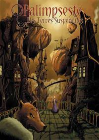 Palimpseste, Les Terres Suspendues 1ère édition [2005]