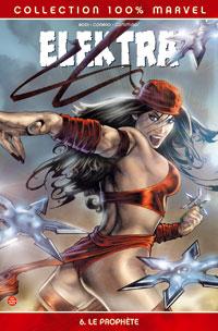 100% Marvel Elektra : Le Prophète #6 [2006]