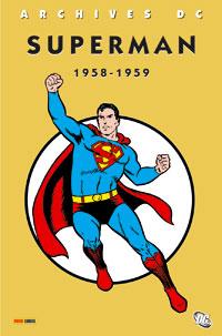 Superman l'Intégrale : Archives DC Superman 1958-1959 #1 [2006]
