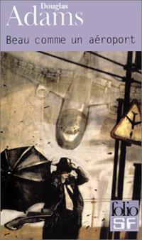 Dirk Gently, détective holistique : Beau comme un aéroport [#2 - 2003]