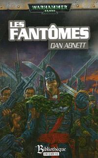 Warhammer 40 000 : Série Fantômes de Gaunt, Cycle Premier, La Fondation: Les Fantômes [#2 - 2005]
