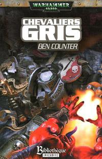 Warhammer 40 000 : Chevalier Gris [2005]