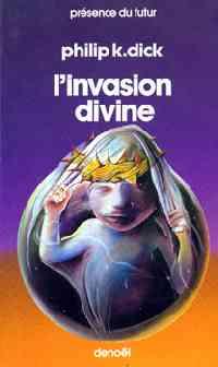 La trilogie divine : L'invasion divine [#2 - 1982]