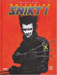 X-Men : Graphic novel : Snickt ! [2004]