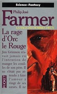 La Saga des Hommes Dieux : La Rage d'Orc le Rouge #6 [1994]