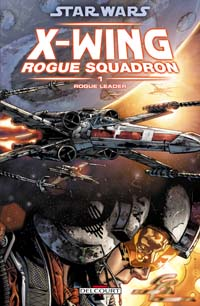 Star Wars : Rogue Squadron : Rogue Leader #1 [2006]